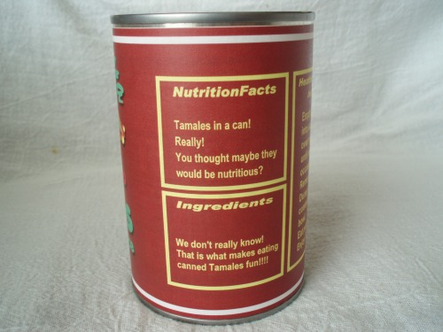 Dad's interpretation of nutrition and ingredients for canned tamales